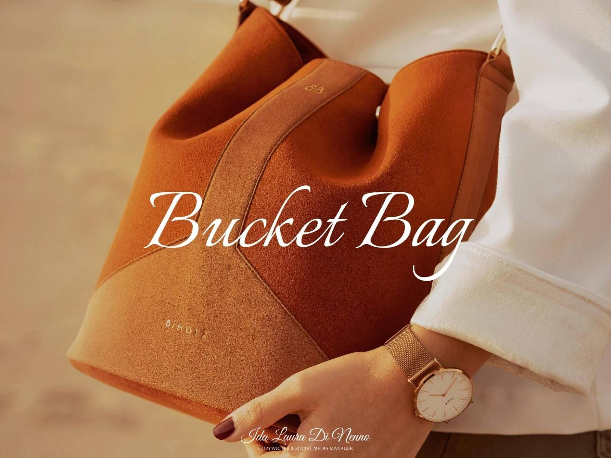 Bucket Bag: la tua borsa ha una nuova forma