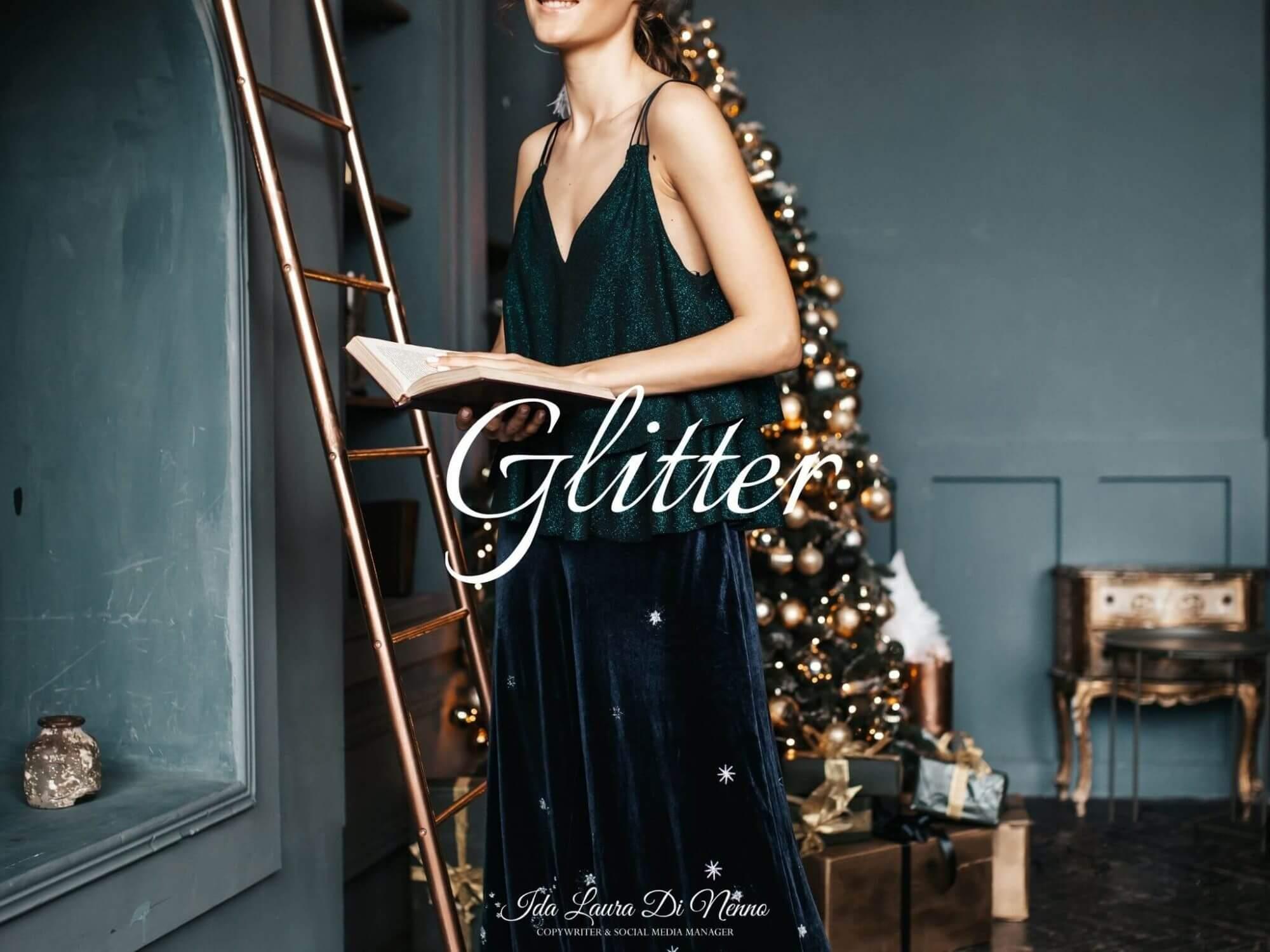 Glitter: 7 scintillanti outfit da indossare durante le feste