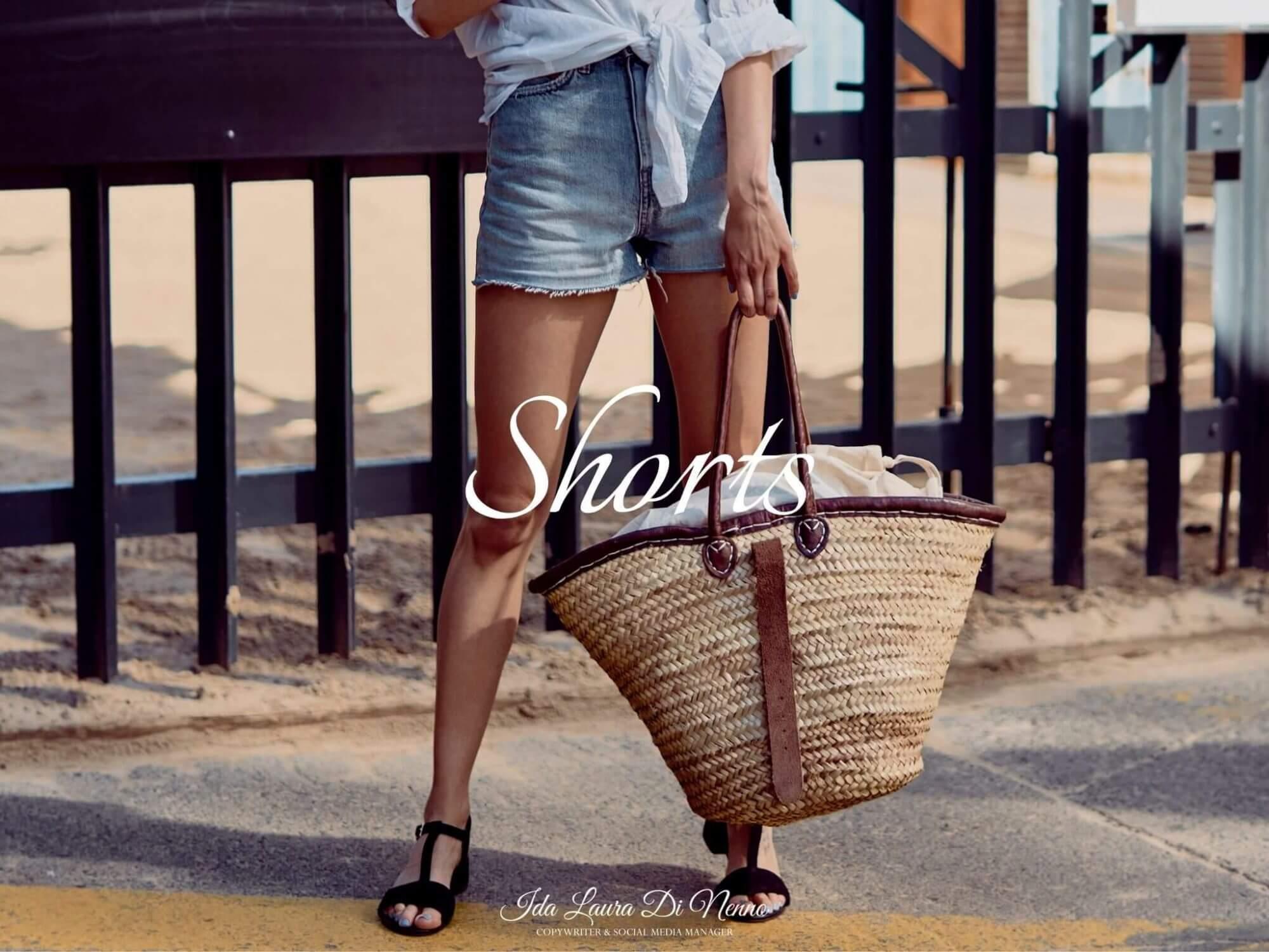 Shorts: praticità estiva